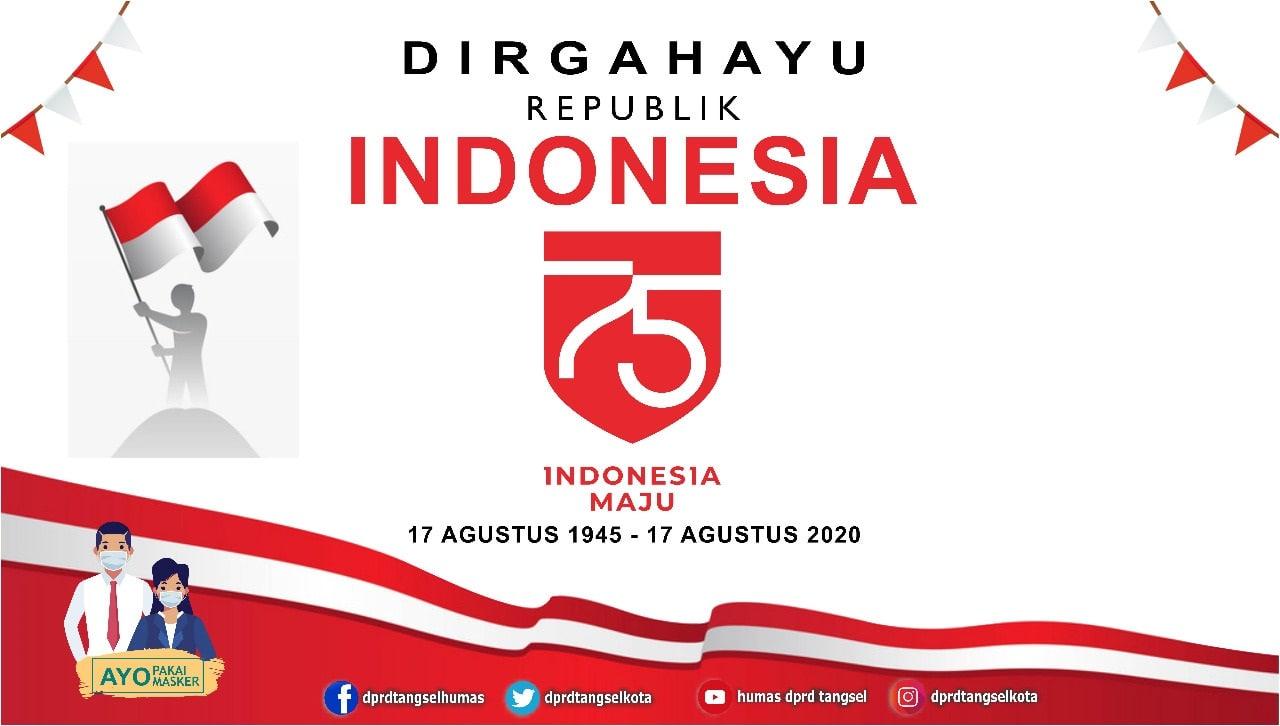 Dirgahayu Republik Indonesia Ke-75. INDONESIA MAJU!