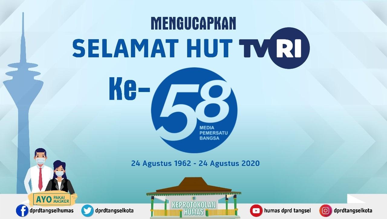 Selamat Hari Ulang Tahun Televisi Republik Indonesia ke-58