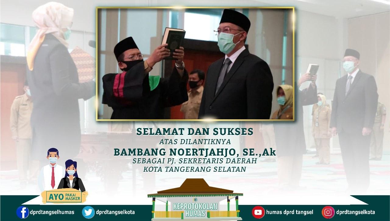 Selamat dan Sukses atas Dilantiknya Bambang Noertjahjo, SE., Ak