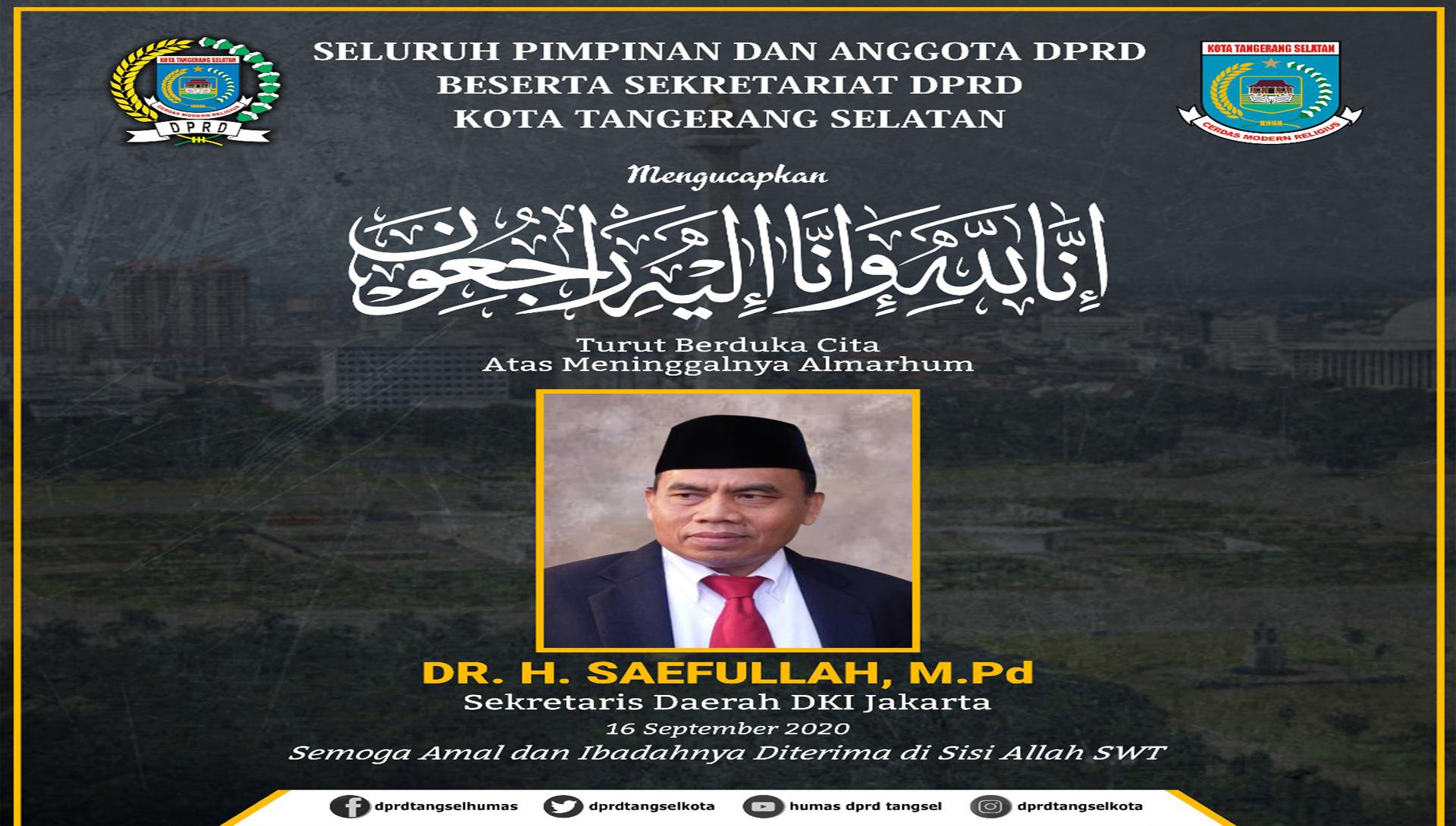 Turut Berduka Cita atas Wafatnya DR. H. Saefullah, M.Pd