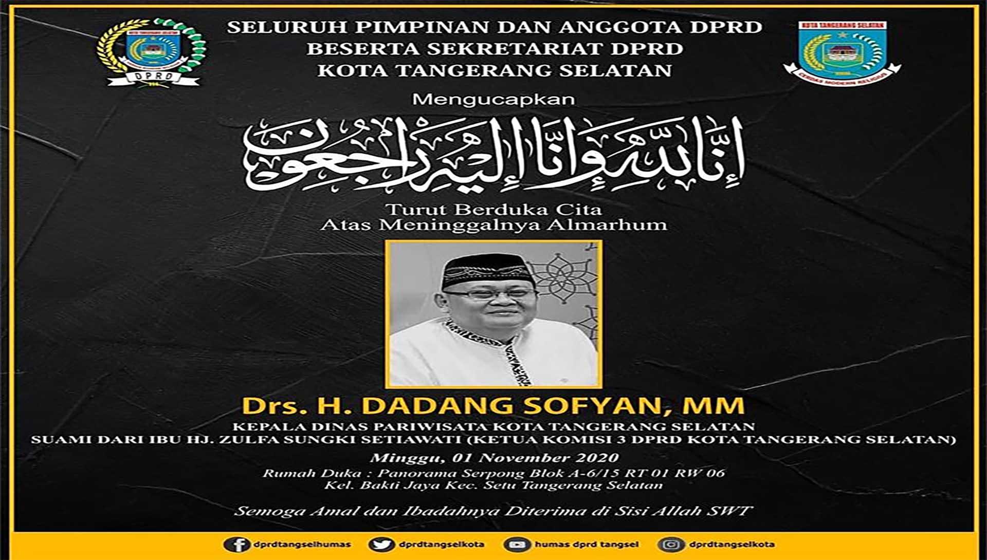 Turut Berduka Cita atas Wafatnya Drs. H. Dadang Sofyan, MM