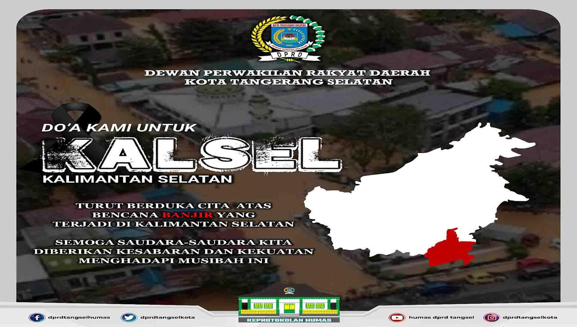 Turut berduka cita atas bencana banjir yang terjadi di KalSel