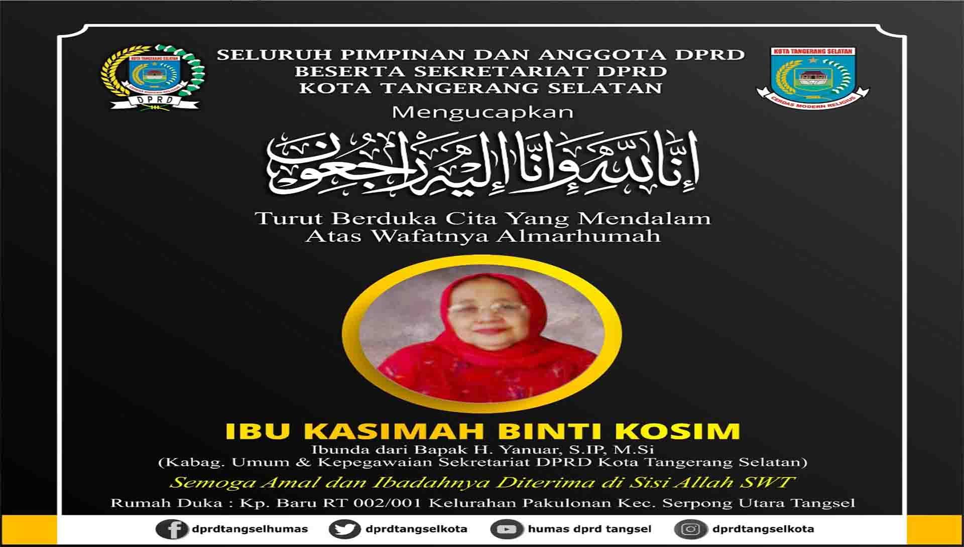 Turut Berduka Cita atas Meninggalnya Kasimah Binti Kosim