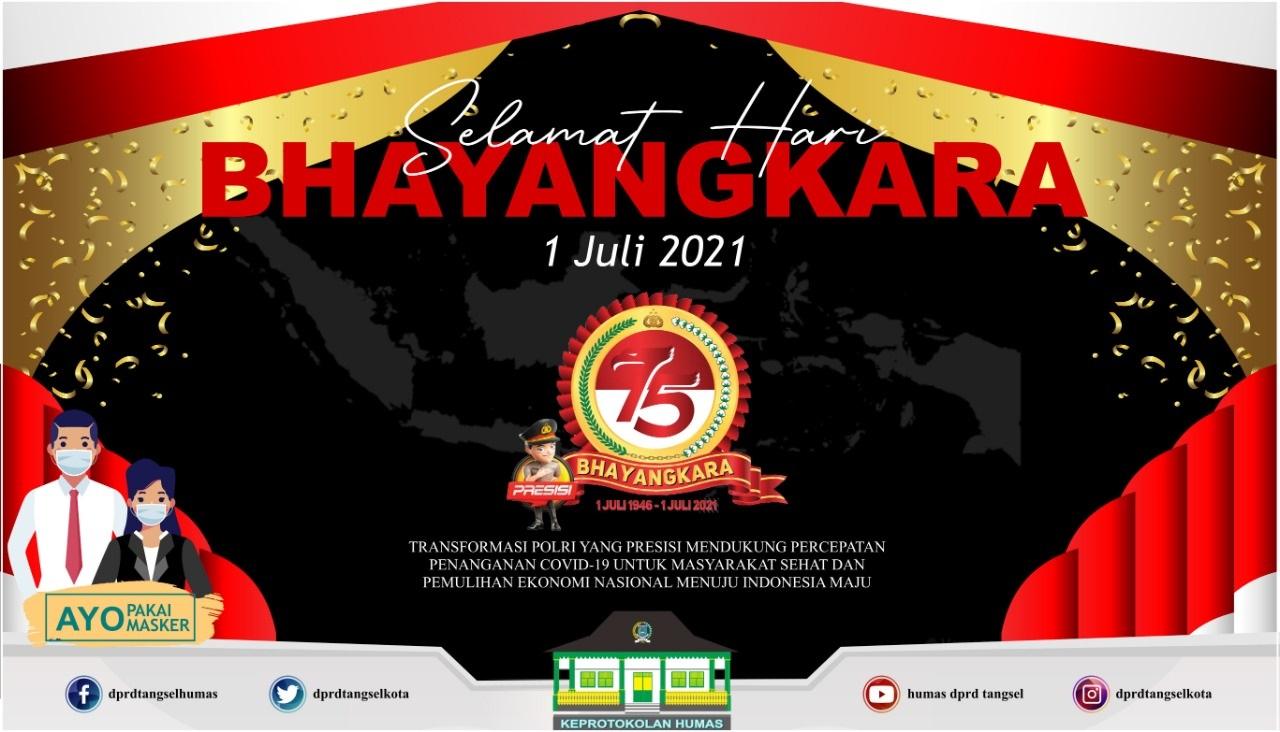 Selamat Hari Bhayangkara. 1 Juli 2021.