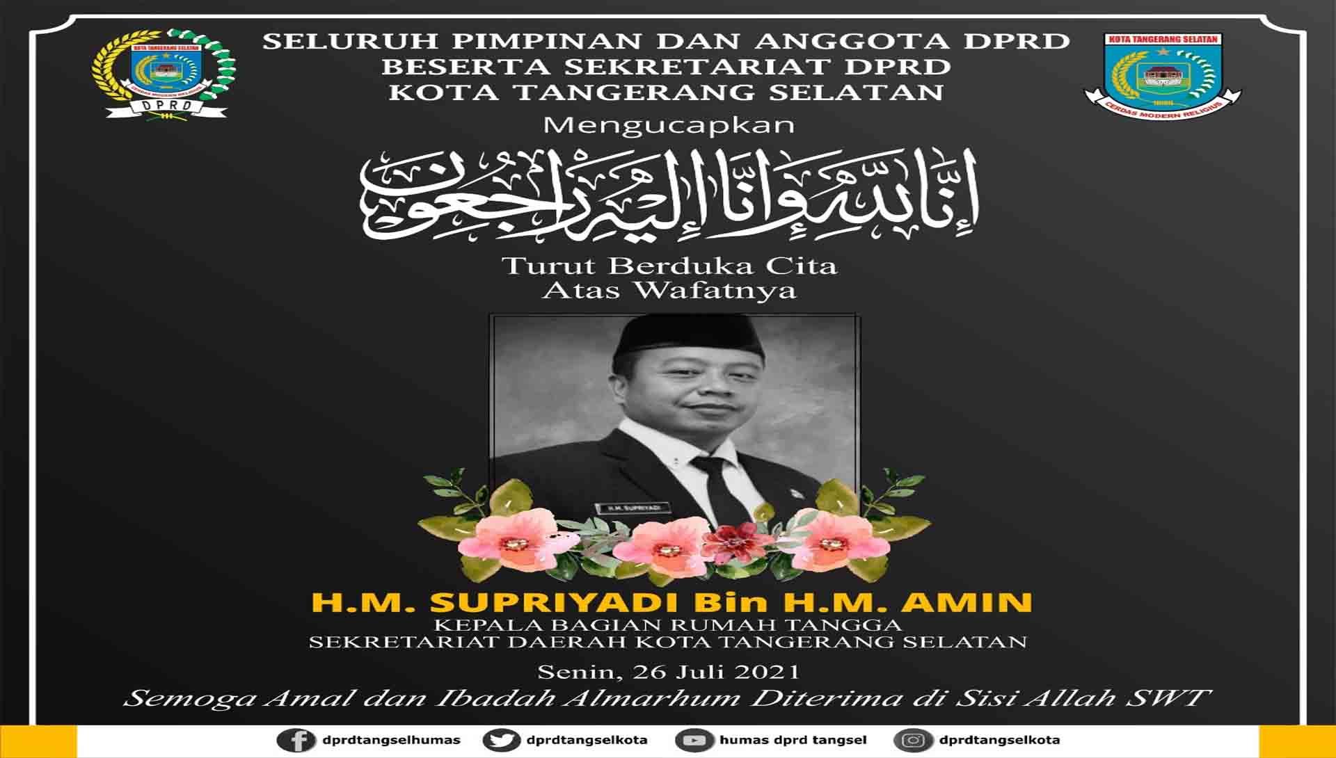 Turut Berduka Cita atas Wafatnya H.M. Supriyadi Bin H.M. Amin