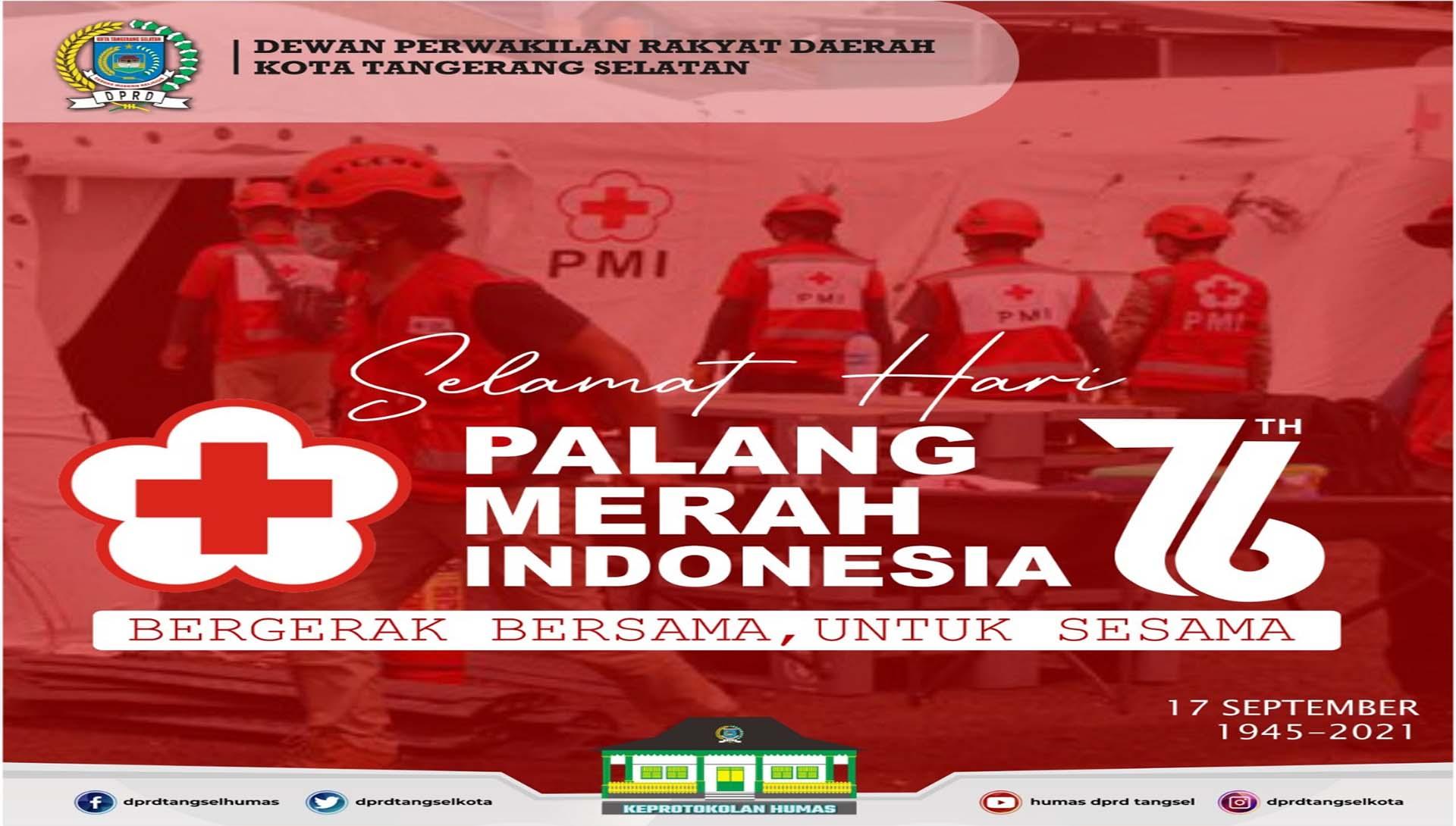 Selamat Hari Palang Merah Indonesia ke-76