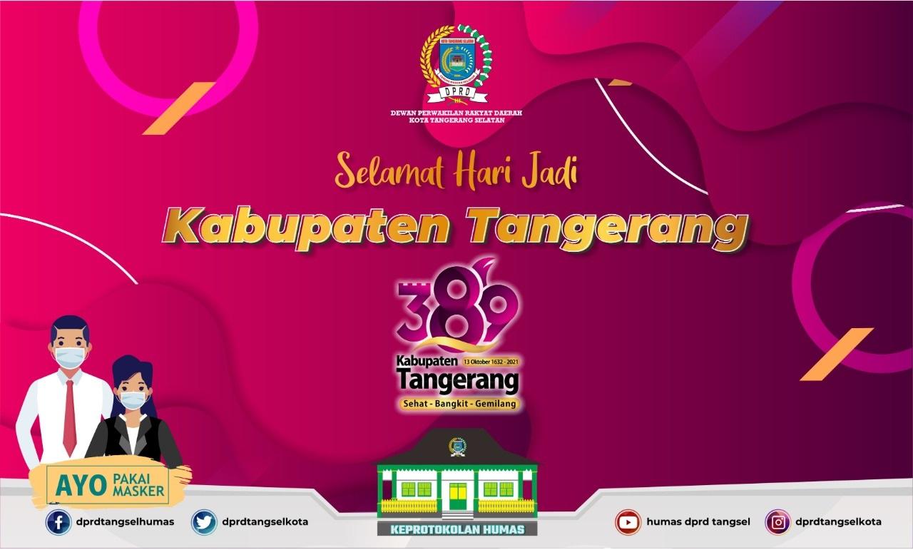 Selamat Hari Jadi ke-389 Kabupaten Tangerang