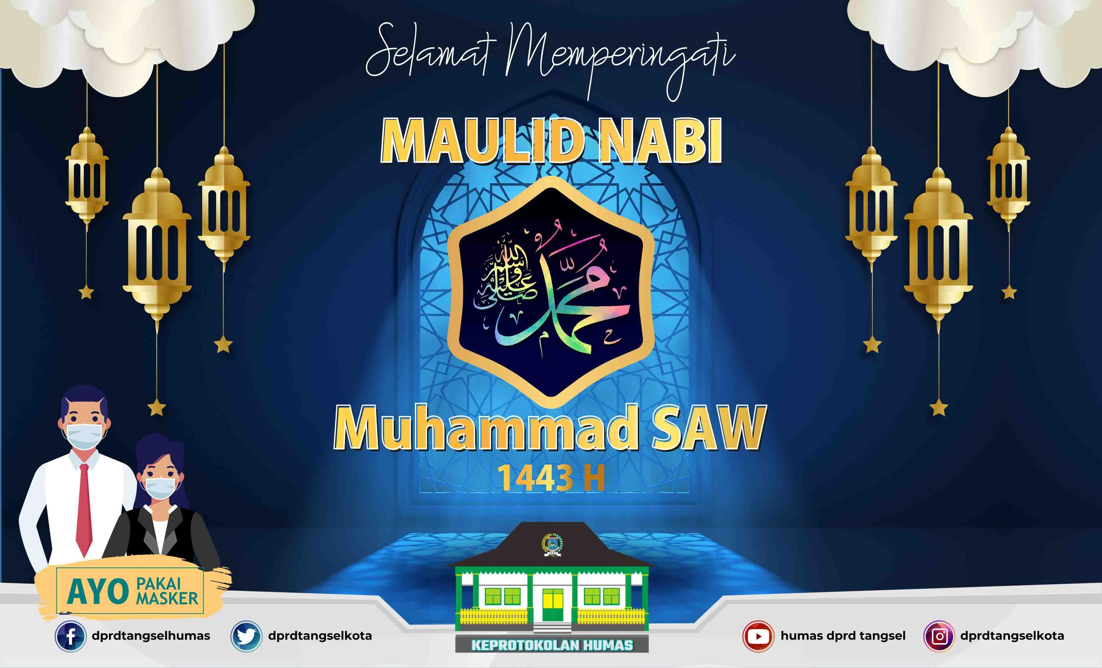 Selamat Memperingati Maulid Nabi Muhammad SAW 1443H