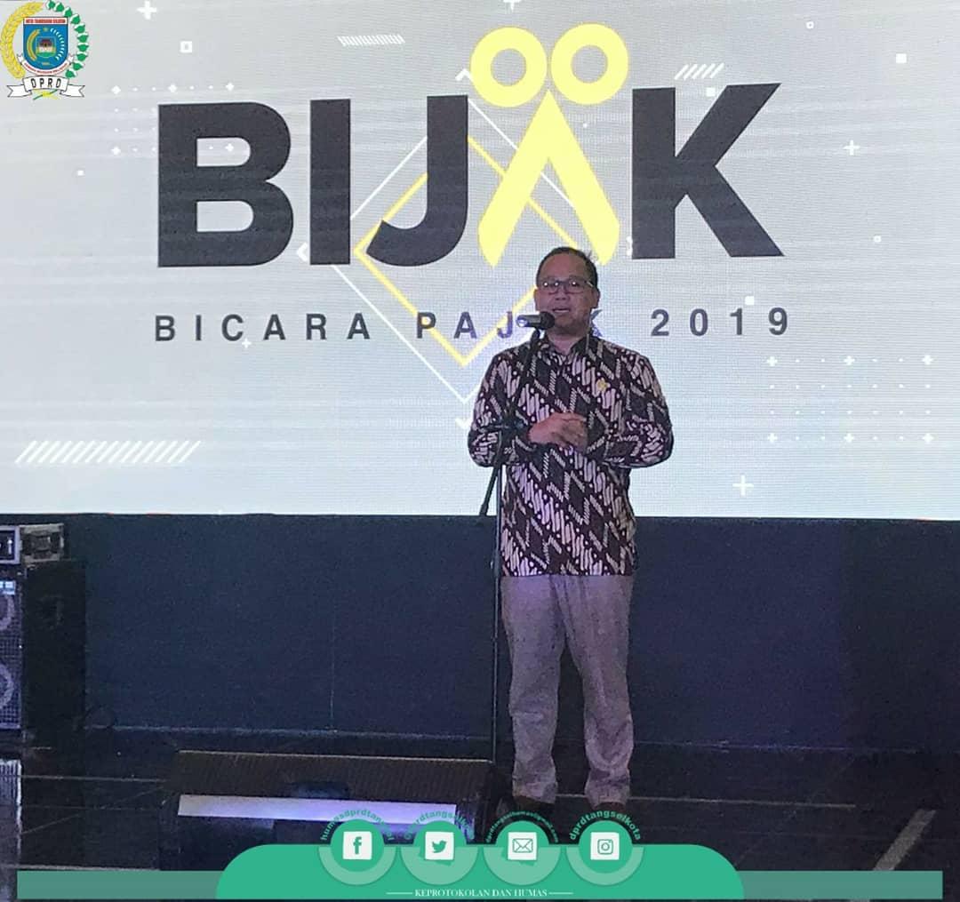 Ketua DPRD menghadiri Kegiatan dengan tema BIJAK (Bicara Pajak) 2019