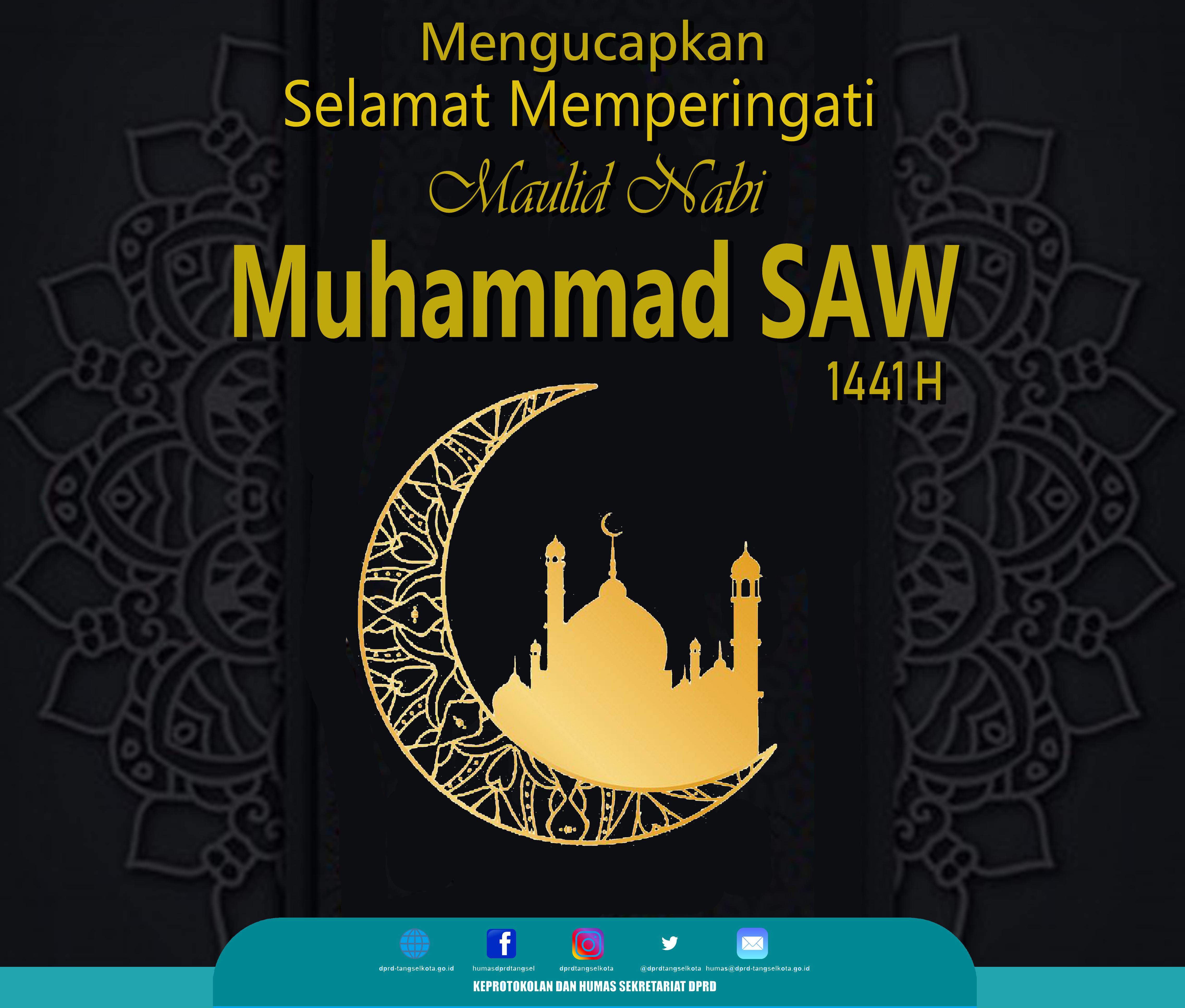 Selamat Memperingati Maulid Nabi Muhammad SAW 1441H