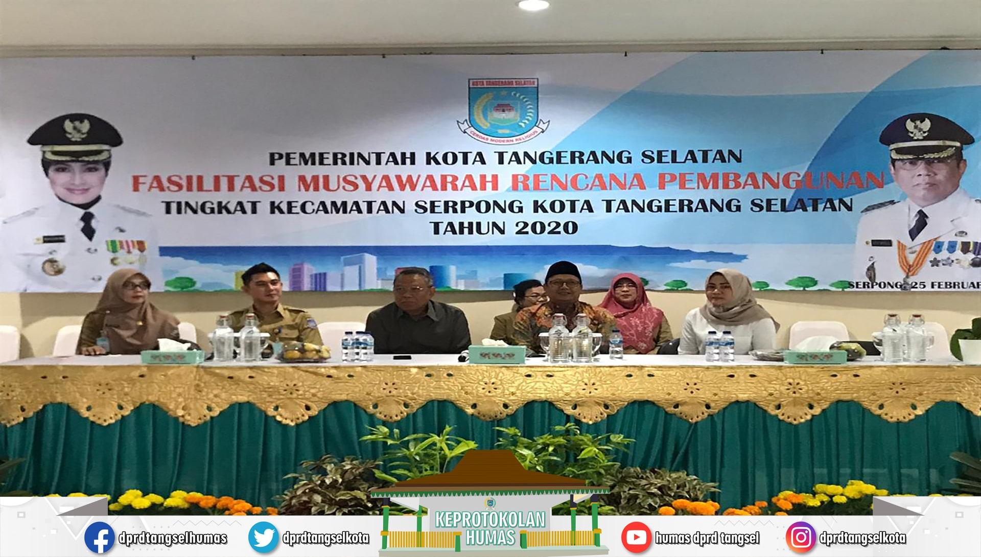 Ketua DPRD menghadiri Kegiatan Musrenbang Tingkat Kecamatan Serpong