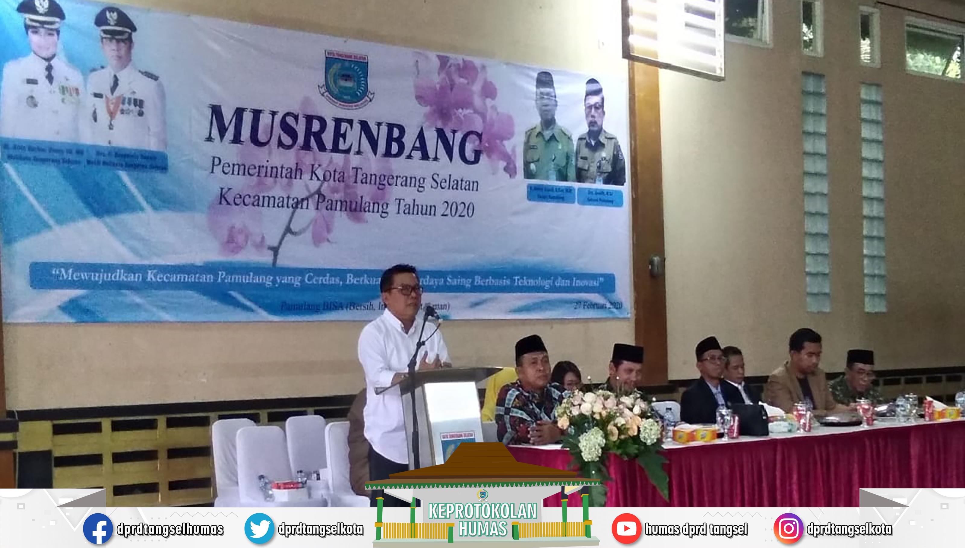 Iwan Rahayu Wakil DPRD menghadiri Musrenbang Kecamatan Pamulang