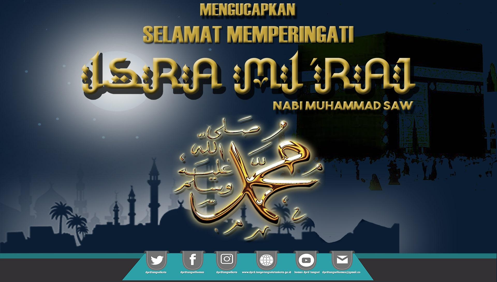 Selamat Memperingati Isra Miraj Nabi Muhamad SAW